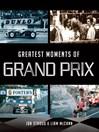 Greatest Moments of Grand Prix (eBook)