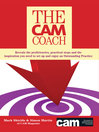 The CAM Coach (eBook): Reveals the Proficiencies, Practical Steps and the Inspiration you Need to Set Up and Enjoy an Outstanding Practice