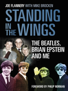 Standing in the Wings (eBook): The Beatles, Brian Epstein and Me
