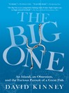 The Big One (eBook): An Island, an Obsession, and the Furious Pursuit of a Great Fish