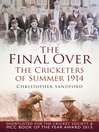 The Final Over (eBook): The Cricketers of Summer 1914