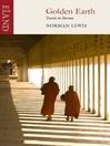 Golden Earth (eBook): Travels In Burma