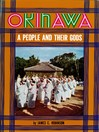 Okinawa (eBook): A People and Their Gods