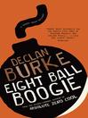 Eight Ball Boogie (eBook): Harry Rigby Series, Book 1