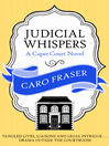 Judicial Whispers (eBook): Caper Court Series, Book 2
