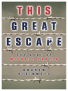 This Great Escape (eBook): The Case of Michael Paryla