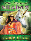 The Secret of Shabaz (eBook)