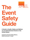 The Event Safety Guide (eBook): A Guide to Health, Safety and Welfare at Live Entertainment Events in the United States