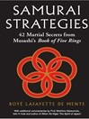 Samurai Strategies (eBook): 42 Martial Secrets from Musashi's Book of Five Rings