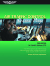 Air Traffic Control Career Prep (eBook): A comprehensive guide to one of the best-paying Federal government careers, including test preparation for the initial Air Traffic Control exams.