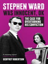 Stephen Ward Was Innocent, OK (eBook): The Case for Overturning His Conviction
