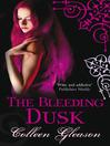 The Bleeding Dusk (eBook): The Gardella Vampire Chronicles, Book 3