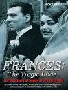 Frances (eBook): The Tragic Bride