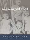 The Winged Seed (eBook): A Remembrance