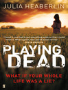 Playing Dead (eBook)