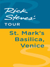 Rick Steves' Tour (eBook): St. Mark's Basilica, Venice