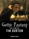 Gothic Fantasy (eBook): The Fims of Tim Burton