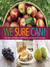 We Sure Can! (eBook): How Jams and Pickles Are Reviving the Lure and Lore of Local Food