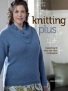 Knitting Plus (eBook): Mastering Fit + Plus-Size Style + 15 Projects