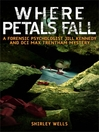 Where Petals Fall (eBook): Jill Kennedy and DCI Max Trentham Series, Book 3
