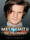 Matt Smith (eBook): The Biography