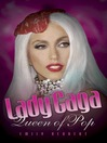 Lady Gaga (eBook): Queen of Pop