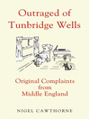 Outraged of Tunbridge Wells (eBook): Original Complaints from Middle England
