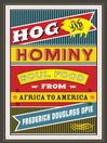Hog and Hominy (eBook): Soul Food from Africa to America