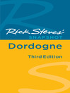 Rick Steves' Snapshot Dordogne (eBook)