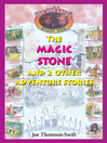 The Magic Stone (eBook): And 2 Other Adventure Stories