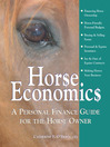 Horse Economics (eBook): A Personal Finance Guide for the Horse Owner
