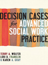 Decision Cases for Advanced Social Work Practice (eBook)