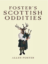 Foster's Scottish Oddities (eBook)