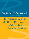 Rick Steves' Snapshot Gimmelwald & the Berner Oberland (eBook)