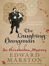 The Laughing Hangman (eBook): Elizabethan Theater Series, Book 8