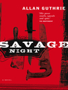 Savage Night (eBook)
