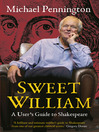 Sweet William (eBook): A User's Guide to Shakespeare