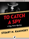 To Catch a Spy (eBook): Toby Peters Mystery Series, Book 22
