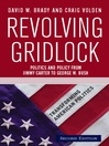 Revolving Gridlock (eBook): Politics and Policy from Jimmy Carter to George W. Bush