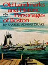 Old Landmarks and Historic Personages of Boston (eBook)