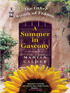 A Summer in Gascony, New Edition (eBook): The Other South of France