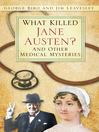 What Killed Jane Austen? (eBook): And Other Medical Mysteries