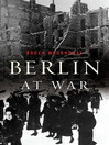 Berlin at War (eBook)