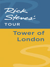 Rick Steves' Tour (eBook): Tower of London