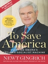 To Save America (eBook): Stopping Obama's Secular-Socialist Machine