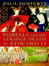 Isabella and the Strange Death of Edward II (eBook)