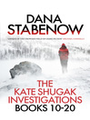 The Kate Shugak Investigation Box Set (eBook): Kate Shugak Investigation Series, Books 10-20