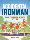 Accidental Ironman (eBook)