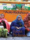 Planes, Trains, and Auto-Rickshaws (eBook): A Journey through Modern India