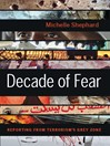 Decade of Fear (eBook): Reporting from Terrorism's Grey Zone